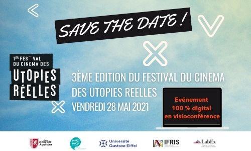 Prochaine édition du Festival du Cinéma des Utopies Réelles 28 mai 2021